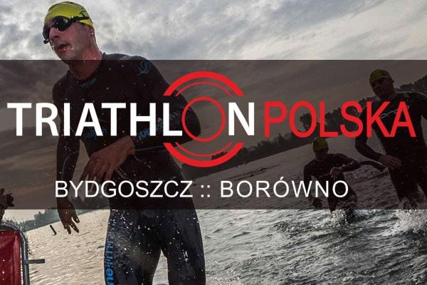 Triathlon Polska :: Bydgoszcz Borówno